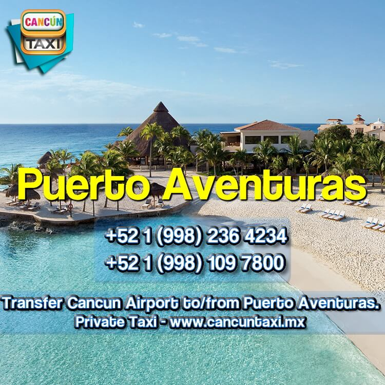 Cancun Airport transfer to Puerto Aventuras.
